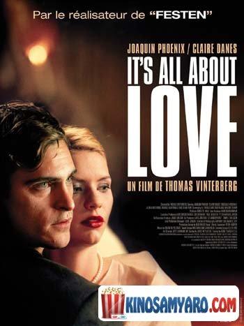 ყველაფერი სიყვარულის შესახებ / It's All About Love
