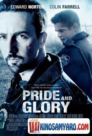 სიამაყე და დიდება / Pride and Glory