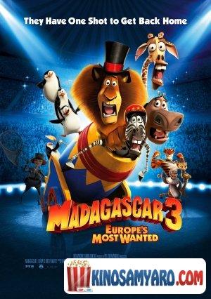 მადაგასკარი 3 / Madagascar 3: Europe's Most Wanted